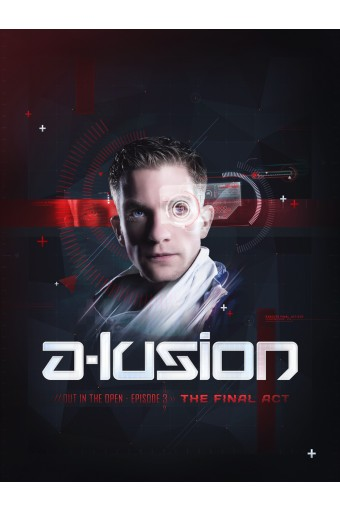 A-lusion poster Out in the Open 3 - The Final Act